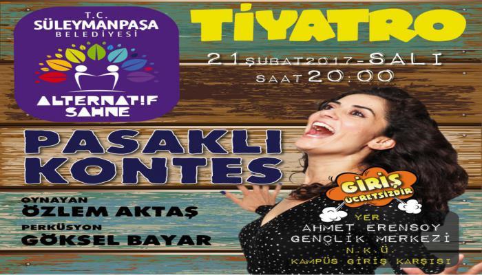 Süleymanpaşa Belediyesi Alternatif Sahne günleri Pasaklı Kontes ile başlıyor